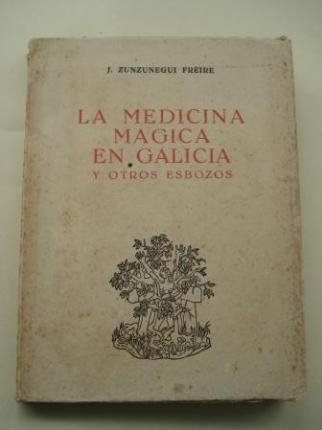 La medicina mágica en Galicia y otros esbozos - Ver os detalles do produto