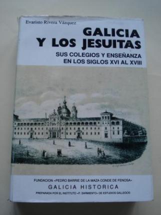 Galicia y los Jesuitas. Sus colegios y enseñanza en los siglos XVI al XVIII - Ver os detalles do produto
