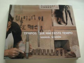 Tempos que hai neste tempo (Textos de Filgueira Valverde, Christian Caujolle e Manuel Rivas) - Ver os detalles do produto