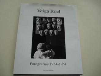 VEIGA ROEL. Fotografías 1954-1965. Textos de Xosé Enrique Acuña - Ver os detalles do produto