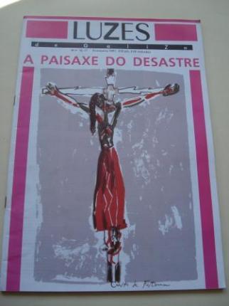 LUZES DE GALIZA. Números 16-17. Primavera 1991. A paisaxe do desastre - Ver os detalles do produto