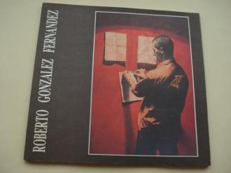 ROBERTO GONZÁLEZ FERNÁNDEZ. Catálogo Exposición Kiosko Alfonso, A Coruña, 1989 - Ver os detalles do produto