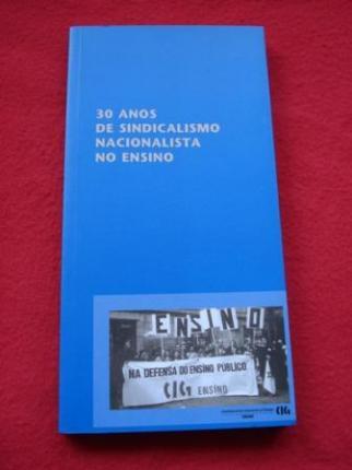 30 anos de sindicalismo nacionalista no ensino - Ver os detalles do produto