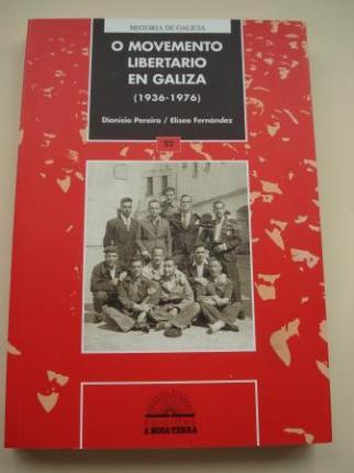 O movemento libertario en Galicia (1936-1976) - Ver os detalles do produto