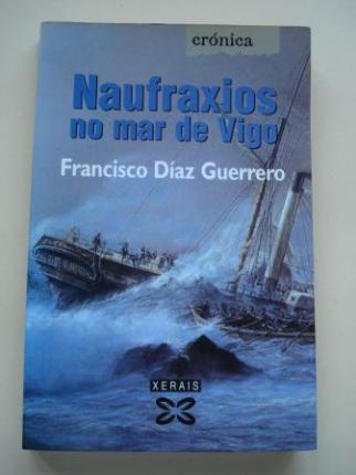 Naufraxios no mar de Vigo - Ver os detalles do produto