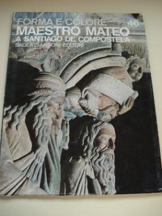 Maestro Mateo a Santiago de Compostela (Forma e colore. I grandi cicli dell´arte, nº 46) - Ver os detalles do produto