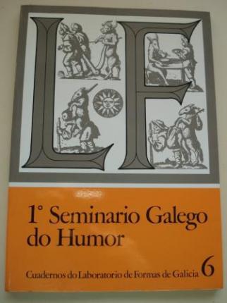 1º Seminario Galego do Humor. Cuadernos do Laboratorio de Formas de Galicia, núm. 6 - Ver os detalles do produto