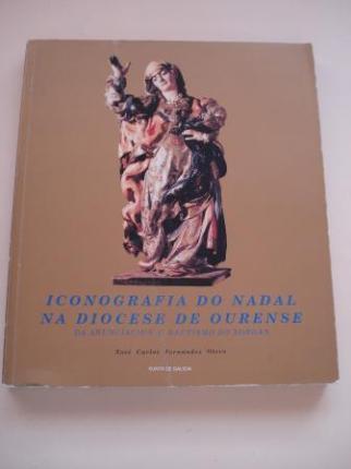 Iconografía do Nadal na Diocese de Ourense da Anunción ó Bautismo do Xordán - Ver os detalles do produto