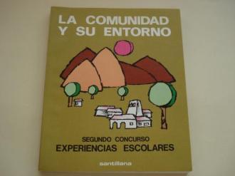 La comunidad y su entorno. Segundo Curso. Concurso Experiencias escolares EGB - Ver os detalles do produto