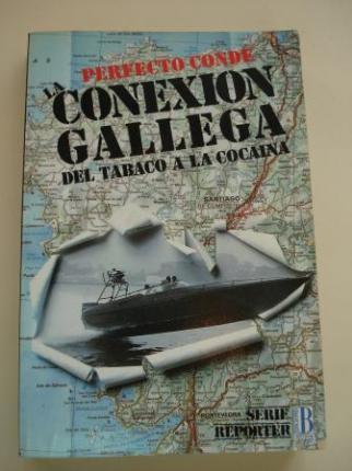 Conexión Gallega. Del tabaco a la cocaina (1ª edición) - Ver os detalles do produto