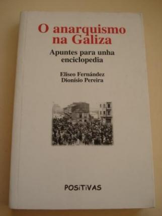 O anarquismo na Galiza (1870-1970). Apuntes para unha enciclopedia - Ver os detalles do produto