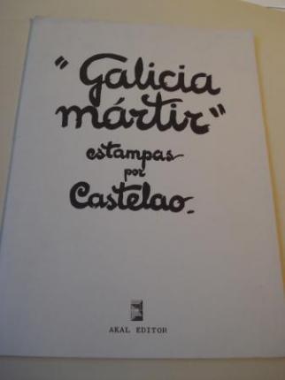 GALICIA MÁRTIR. Estampas por Castelao (Edición de 1976) Textos en galego-castelán-francés-inglés - Ver os detalles do produto