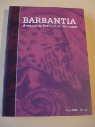 BARBANTIA. anuario de Estudos do Barbanza. Ano 2016. Nº 12 - Ver os detalles do produto