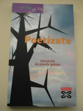 Poetízate. Antoloxía da poesía galega - Ver os detalles do produto
