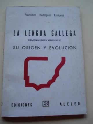 La lengua gallega (primitiva lengua visighótica). Su origen y evolución - Ver os detalles do produto