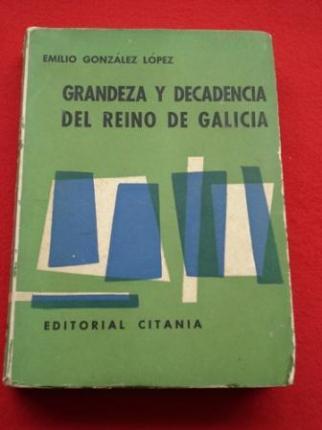 Grandeza y decadencia del reino de Galicia (Galicia y Portugal) - Ver os detalles do produto