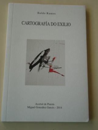 Cartografía do exilio (Accésit de Poesía Miguel González Garcés, 2014) - Ver os detalles do produto