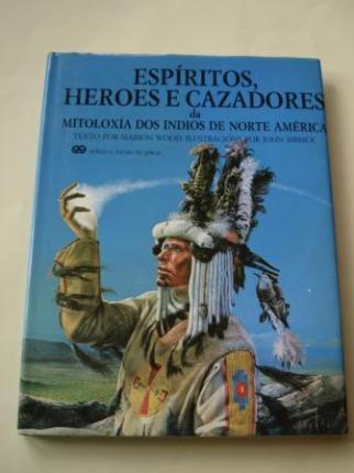 Espíritos, heroes e cazadores da mitoloxía dos indios de Norte América - Ver os detalles do produto