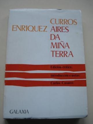 Aires da miña terra (Edición crítica, introducción e notas: Carlos Casares) - Ver os detalles do produto