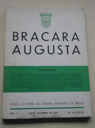 BRACARA AUGUSTA. Revista cultural da Câmara Municipal de Braga. Nº 4-5 (29-30). Julho-Dezembro de 1954 - Ver os detalles do produto