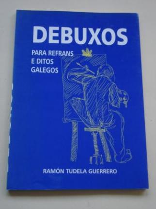 Debuxos para refráns e ditos galegos - Ver os detalles do produto