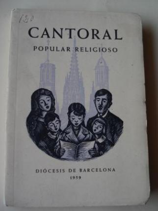 Cantoral popular religioso (Con partituras en catalán, español, latín) - Ver os detalles do produto
