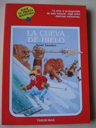 La cueva de hielo. Elige tu propia aventura - Globo Azul, nº 20 - Ver os detalles do produto