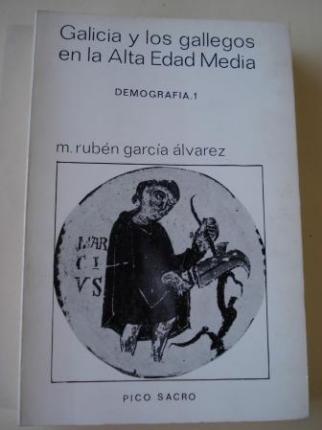 Galicia y los gallegos en la Alta Edad Media. Demografía I - Ver os detalles do produto