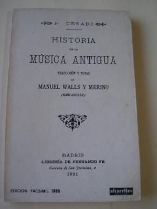 Historia de la Música Antigua (edición facsímil) - Ver os detalles do produto