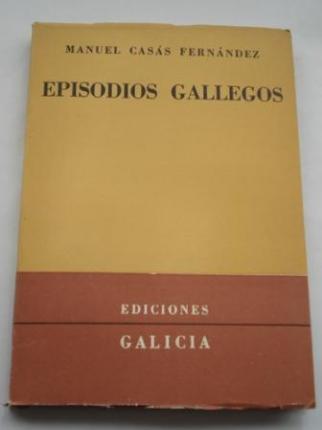 Episodios gallegos. Recuerdos históricos y literarios - Ver os detalles do produto
