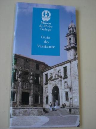 Museo do Pobo Galego. Guía do visitante. Guía de contidos - Ver os detalles do produto