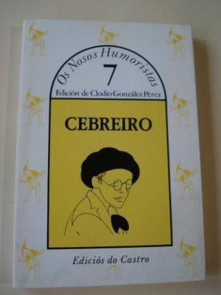 CEBREIRO. Escolma. Colección Os Nosos Humoristas, nº 7 - Ver os detalles do produto