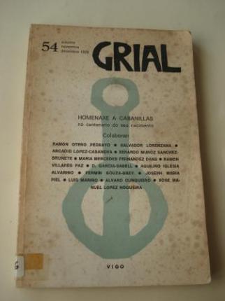 GRIAL. Revista galega de cultura. Nº 54. Outubro-novembro-decembro, 1976: Homenaxe a Cabanillas no centenario do seu nacimento - Ver os detalles do produto