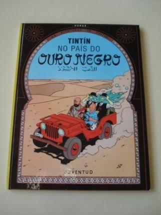 Tintín no país do ouro negro. As aventuras de Tintín (En galego). Tradución de Valentín Arias López - Ver os detalles do produto