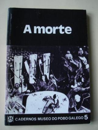 A morte. Cadernos Museo do Pobo Galego, nº 5 - Ver os detalles do produto