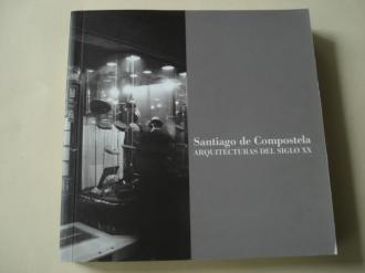 Santiago de Compostela. Arquitecturas del siglo XX - Ver os detalles do produto