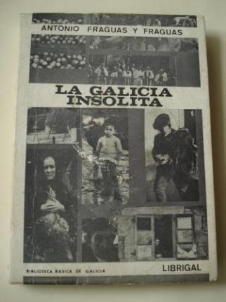 La Galicia insólita. Tradiciones gallegas - Ver os detalles do produto