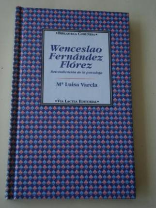 Wenceslao Fernández Flórez. Reivindicación de la paradoja - Ver os detalles do produto