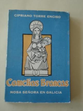 Camelias brancas. Nosa Señora en Galicia - Ver os detalles do produto