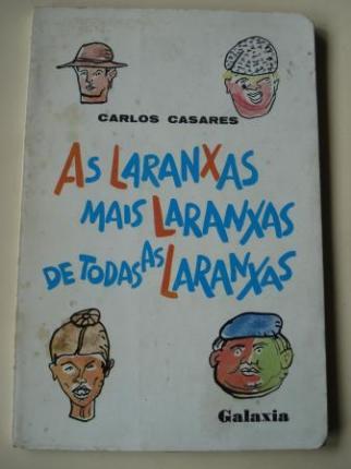 As laranxas máis laranxas de todas as laranxas (1ª edición). Ilustrado por Luis Seoane - Ver os detalles do produto