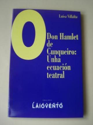 Don Hamlet de Cunqueiro: Unha ecuación teatral - Ver os detalles do produto