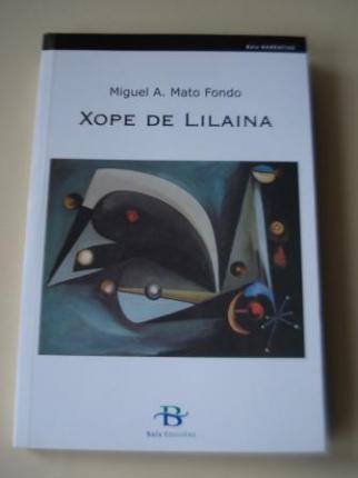 Xope de Lilaina (Noticias e prosas de M. Castro d´Anllóns) - Ver os detalles do produto