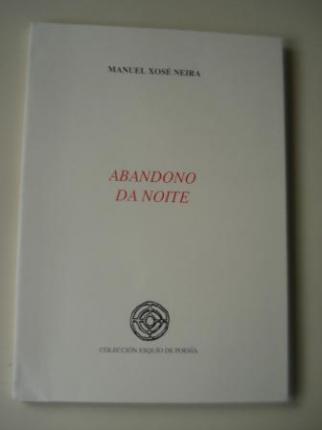 Abandono da noite (XIII Premio Esquío de Poesía) - Ver os detalles do produto
