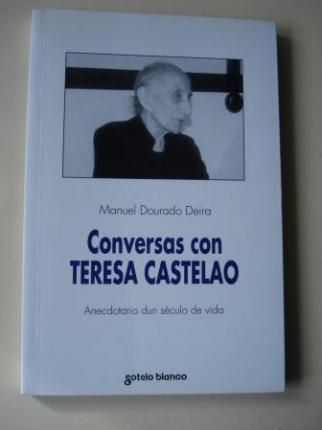 Conversas con Teresa Castelao. Anecdotario dun século de vida - Ver os detalles do produto