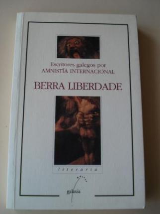 Berra liberdade. Escritores galegos por Amnistía Internacional - Ver os detalles do produto