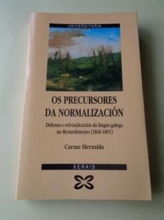 Os precursores da normalización. Defensa e reivindicación da lingua galega no Rexurdimento (1840-1891) - Ver os detalles do produto