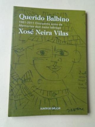 Querido Balbino. 1961-2011. Cincuenta anos de Memorias dun neno labrego. Catálogo Exposición  - Ver os detalles do produto