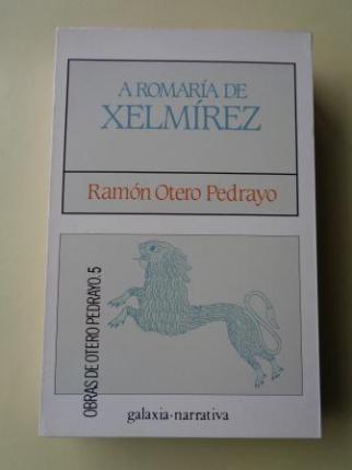 A romaría de Xelmírez (Edición, introdución e notas de Henrique Monteagudo) - Ver os detalles do produto
