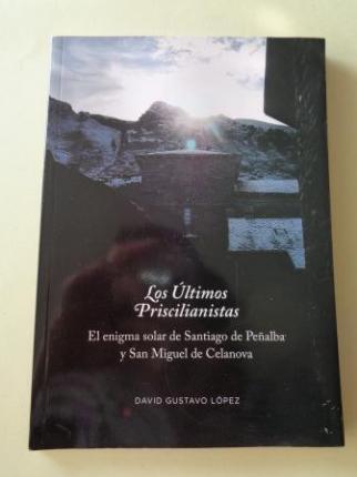 Los Últimos Priscilianistas. El enigma solar de Santiago de Peñalbar - Ver os detalles do produto