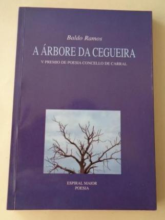 A árbore da cegueira (V Premio de poesía Concello de Carral) - Ver os detalles do produto